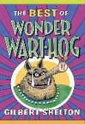 Cover-Bild zu Shelton, Gilbert: The Best of Wonder Wart-Hog