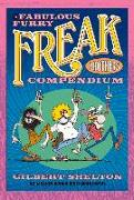 Cover-Bild zu Shelton, Gilbert: The Fabulous Furry Freak Brothers Compendium