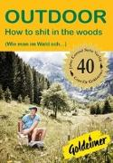 Cover-Bild zu How to shit in the woods von Peters, Ulrike Katrin