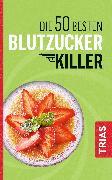 Cover-Bild zu Die 50 besten Blutzucker-Killer (eBook) von Müller, Sven-David