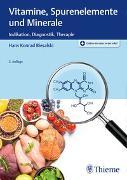 Cover-Bild zu Vitamine, Spurenelemente und Minerale von Biesalski, Hans Konrad