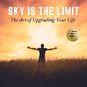 Cover-Bild zu The Sky is the Limit Vol:2 (10 Classic Self-Help Books Collection) (Audio Download) von Hill, Napoleon