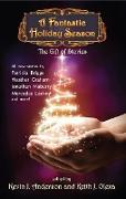 Cover-Bild zu A Fantastic Holiday Season: The Gift of Stories (Volume 2) (eBook) von Anderson, Kevin J.