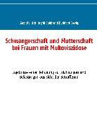 Cover-Bild zu Schwangerschaft und Mutterschaft bei Frauen mit Mukoviszidose von Ullrich, Gerald