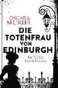 Cover-Bild zu Die Totenfrau von Edinburgh von Muriel , Oscar de