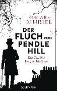 Cover-Bild zu Der Fluch von Pendle Hill von Muriel , Oscar de