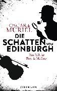 Cover-Bild zu Die Schatten von Edinburgh (eBook) von Muriel, Oscar de