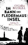 Cover-Bild zu Im Bann der Fledermausinsel (eBook) von Muriel, Oscar