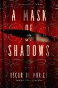 Cover-Bild zu A Mask of Shadows von De Muriel, Oscar
