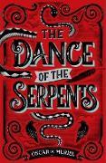 Cover-Bild zu The Dance of the Serpents (eBook) von Muriel, Oscar de