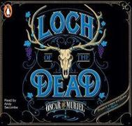 Cover-Bild zu LOCH OF THE DEAD von DE MURIEL, OSCAR
