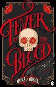 Cover-Bild zu A Fever of the Blood von Muriel, Oscar de
