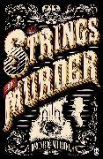 Cover-Bild zu The Strings of Murder (eBook) von Muriel, Oscar de
