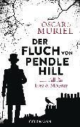 Cover-Bild zu Der Fluch von Pendle Hill (eBook) von Muriel, Oscar de