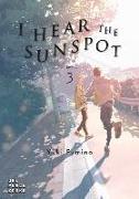 Cover-Bild zu Fumino, Yuki: I Hear the Sunspot: Limit Volume 3