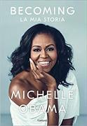 Cover-Bild zu Obama, Michelle: Becoming. La mia storia