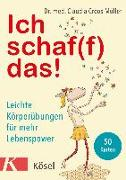 Cover-Bild zu Ich schaf(f) das! von Croos-Müller, Claudia