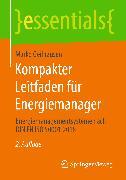Cover-Bild zu Kompakter Leitfaden für Energiemanager (eBook) von Geilhausen, Marko
