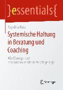 Cover-Bild zu Systemische Haltung in Beratung und Coaching (eBook) von Kutz, Angelika