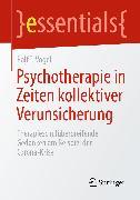 Cover-Bild zu Psychotherapie in Zeiten kollektiver Verunsicherung (eBook) von Vogel, Ralf T.