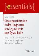 Cover-Bild zu Diskrepanzkriterien in der Diagnostik von Legasthenie und Dyskalkulie (eBook) von Tischler, Lars