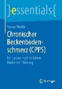 Cover-Bild zu Chronischer Beckenbodenschmerz (CPPS) (eBook) von Merkle, Walter