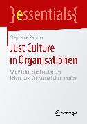 Cover-Bild zu Just Culture in Organisationen (eBook) von Rascher, Stephanie