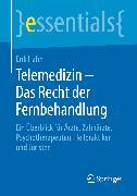 Cover-Bild zu Telemedizin - Das Recht der Fernbehandlung (eBook) von Hahn, Erik