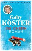 Cover-Bild zu Die Chefin (eBook) von Köster, Gaby
