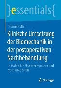 Cover-Bild zu Klinische Umsetzung der Biomechanik in der postoperativen Nachbehandlung (eBook) von Koller, Thomas
