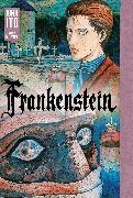 Cover-Bild zu Junji Ito: Frankenstein: Junji Ito Story Collection