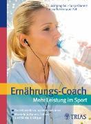 Cover-Bild zu Ernährungs-Coach: Mehr Leistung im Sport (eBook) von Feil, Wolfgang