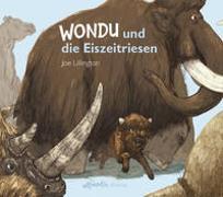 Cover-Bild zu Claude, Caesar: Wondu und die Eiszeitriesen