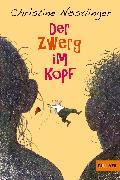 Cover-Bild zu Nöstlinger, Christine: Der Zwerg im Kopf