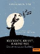 Cover-Bild zu Tak, Bibi Dumon: Kuckuck, Krake, Kakerlake