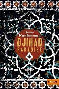 Cover-Bild zu Kuschnarowa, Anna: Djihad Paradise