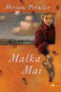 Cover-Bild zu Pressler, Mirjam: Malka Mai