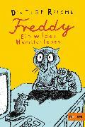 Cover-Bild zu Reiche, Dietlof: Freddy. Ein wildes Hamsterleben