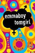 Cover-Bild zu Nelson, Blake: emmaboy tomgirl