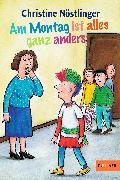 Cover-Bild zu Nöstlinger, Christine: Am Montag ist alles ganz anders