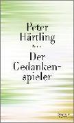 Cover-Bild zu Härtling, Peter: Der Gedankenspieler