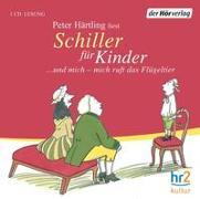Cover-Bild zu Härtling, Peter: Schiller für Kinder