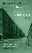 Cover-Bild zu Heckmann, Herbert: Benjamin und seine Väter