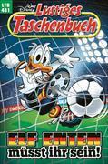 Cover-Bild zu Lustiges Taschenbuch Nr. 481. Elf Enten müsst ihr sein! von Disney, Walt