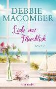 Cover-Bild zu Liebe mit Meerblick von Macomber, Debbie