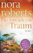 Cover-Bild zu So fern wie ein Traum von Roberts, Nora