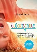 Cover-Bild zu Glücksschule von Hess, Daniel