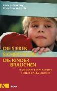 Cover-Bild zu Die sieben Sicherheiten, die Kinder brauchen von Koneberg, Ludwig
