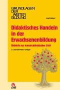 Cover-Bild zu Didaktisches Handeln in der Erwachsenenbildung von Siebert, Horst