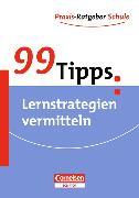 Cover-Bild zu 99 Tipps: Lernstrategien vermitteln von Adler, Wencke